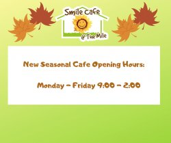 Seasonal Cafe Opening Hours